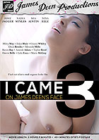 I Came On James Deens Face 3 by James Deen Productions