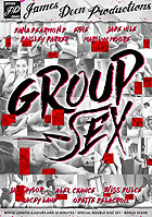 Group Sex - 2 Disc Set by James Deen Productions