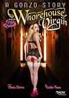 A Gonzo Story: Whorehouse Virgin