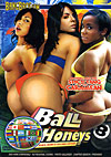 Ball Honeys 8