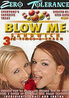 Blow Me Sandwich 3 by Zero Tolerance