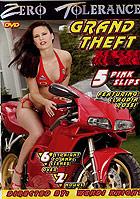 Grand Theft Anal 5  - Pink Slips by Zero Tolerance