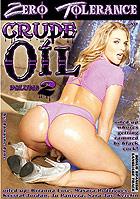 Crude Oil 2 by Zero Tolerance