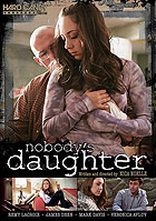 Nobodys Daughter by Hard Candy Films