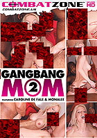 Gangbang Mom 2 by Combat Zone