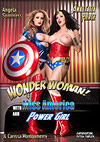 Wonder Woman: With Miss America And Power Girl - A Fetish Parody