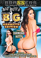 Big Butts Like It Big: Brunette Edition by Brazzers