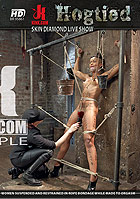 Hogtied Skin Diamond Live Show DVD