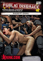 Public Disgrace Party Girl DVD