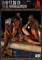 Bound Gangbangs Hot Interracial Gangbang With Smok DVD