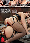 Everything Butt: Full Dose Of Anal Action