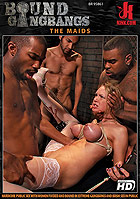 Bound Gangbangs The Maids DVD