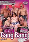 My Favorite: BBW Gangbang 1